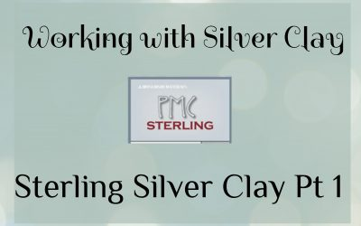 Sterling Silver Clay – Part 1