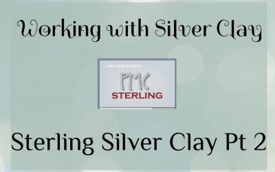 Sterling Silver Clay – Part 2