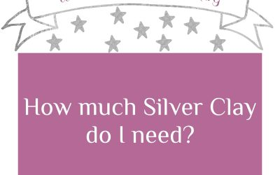 How much silver clay do I need?